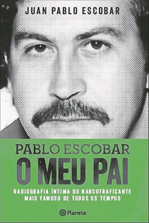 "Juan Pablo Escobar. ""Jamais entregaria o meu pai"""